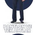 Pantolonlar & Tek Alt Formalar